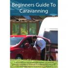 Beginners Guide To Caravanning DVD